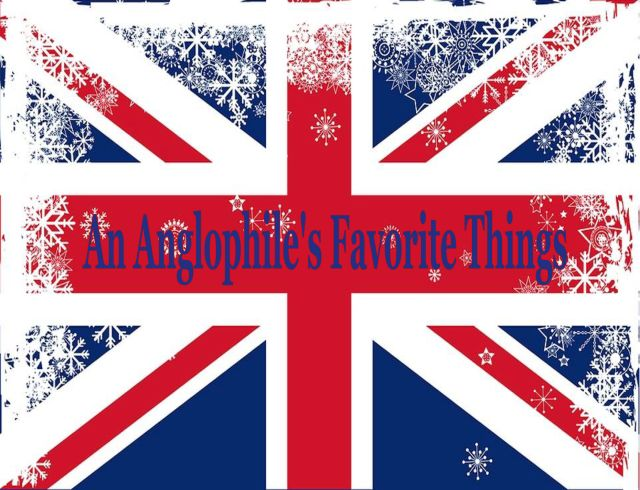 AnglophilesFavoriteThings