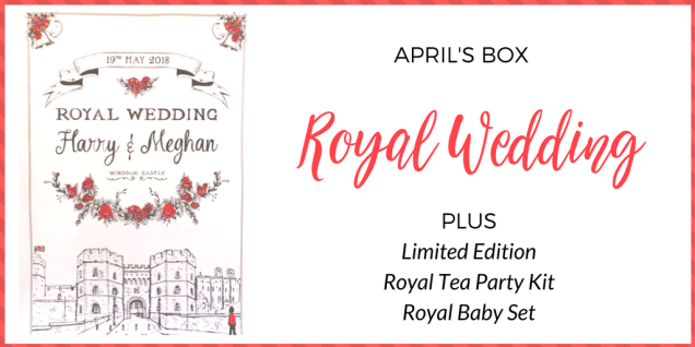 The Royal Wedding Box! We don't know what's going to be IN it, but we know it's going to be fabulous!